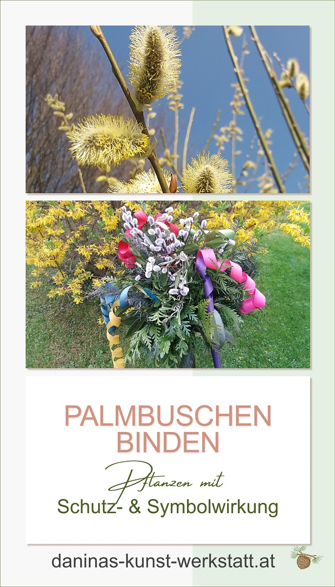 Palmbuschen binden - Pflanzen mit Schutz- und Symbolwirkung