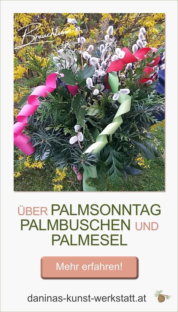 Über Palmsonntag, Palmbuschen und Palmesel