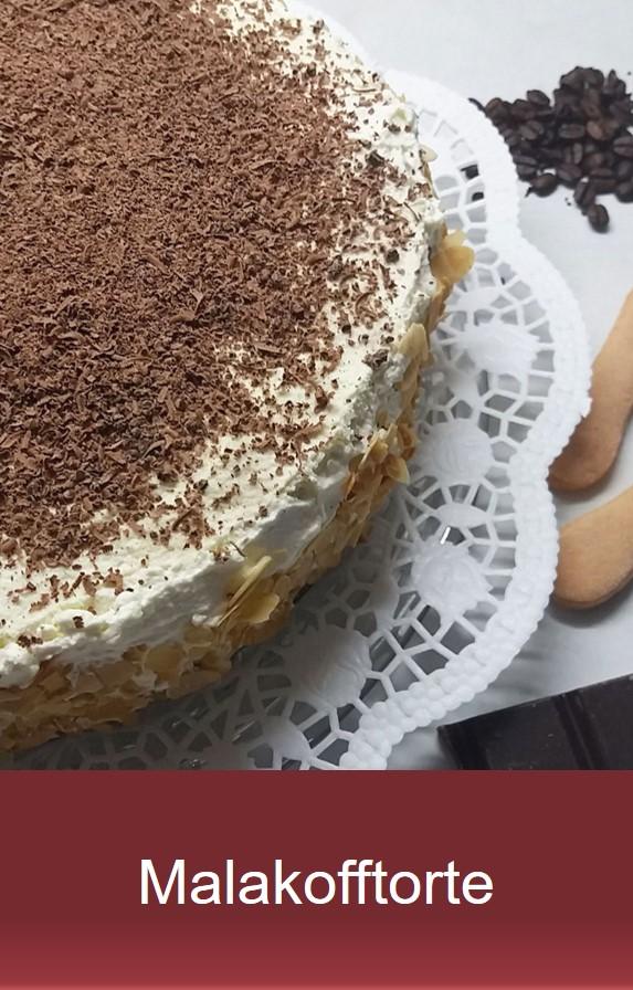 Tortenklassiker - Malkofftorte Rezept