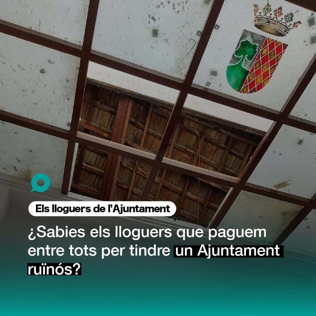 No reparar el sostre de l'Ajuntament ens costarà 576.584€ en lloguers