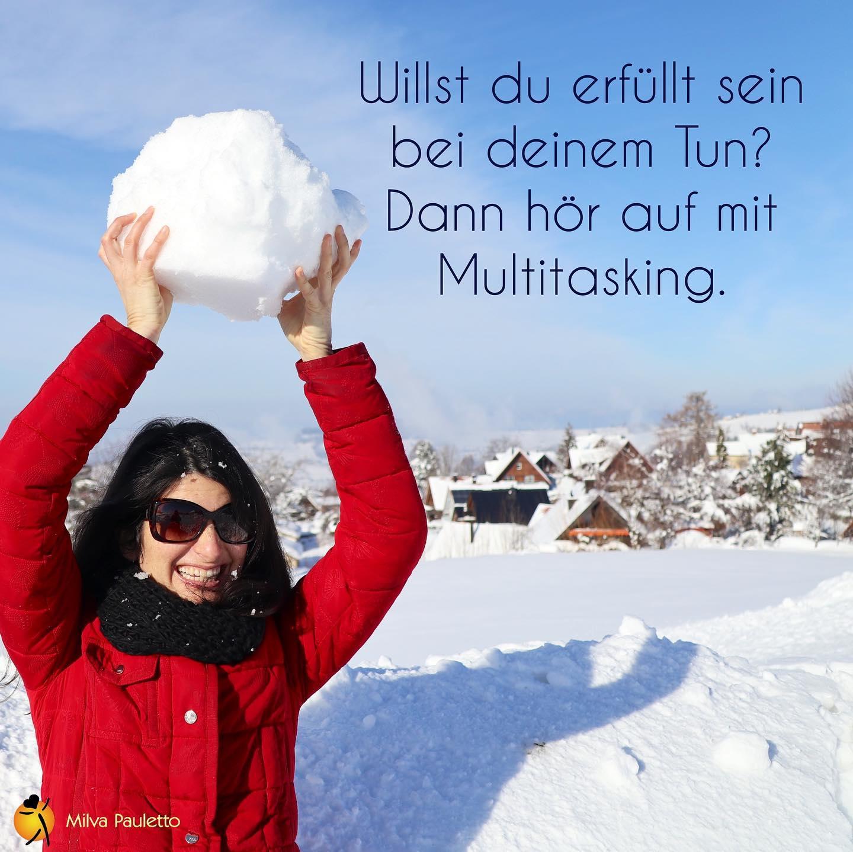 Hör auf mit Multitasking