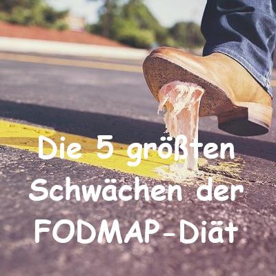 Die 5 größten Schwächen der low-FODMAP-Diät! (a.k.a. Warum so viele Betroffene auch negative Erfahrungen mit der FODMAP-Reduktion machen.)