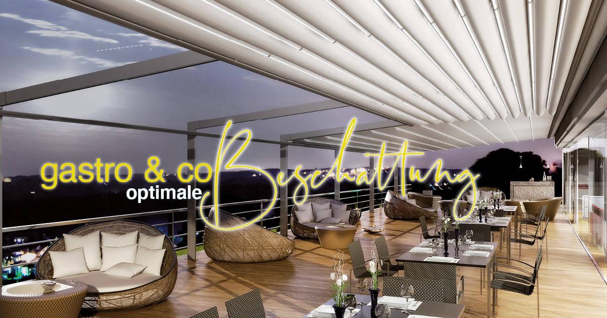 Lamellendach, Markise oder Sonnensegel: Die richtige Beschattung für die Gastronomie, Hotellerie und Gewerbe