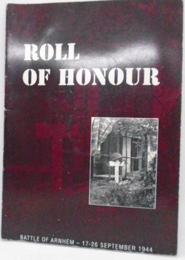Roll of Honour, Battle of Arnhem, September 1993 (3rd Edition) (collection P. Reinders)