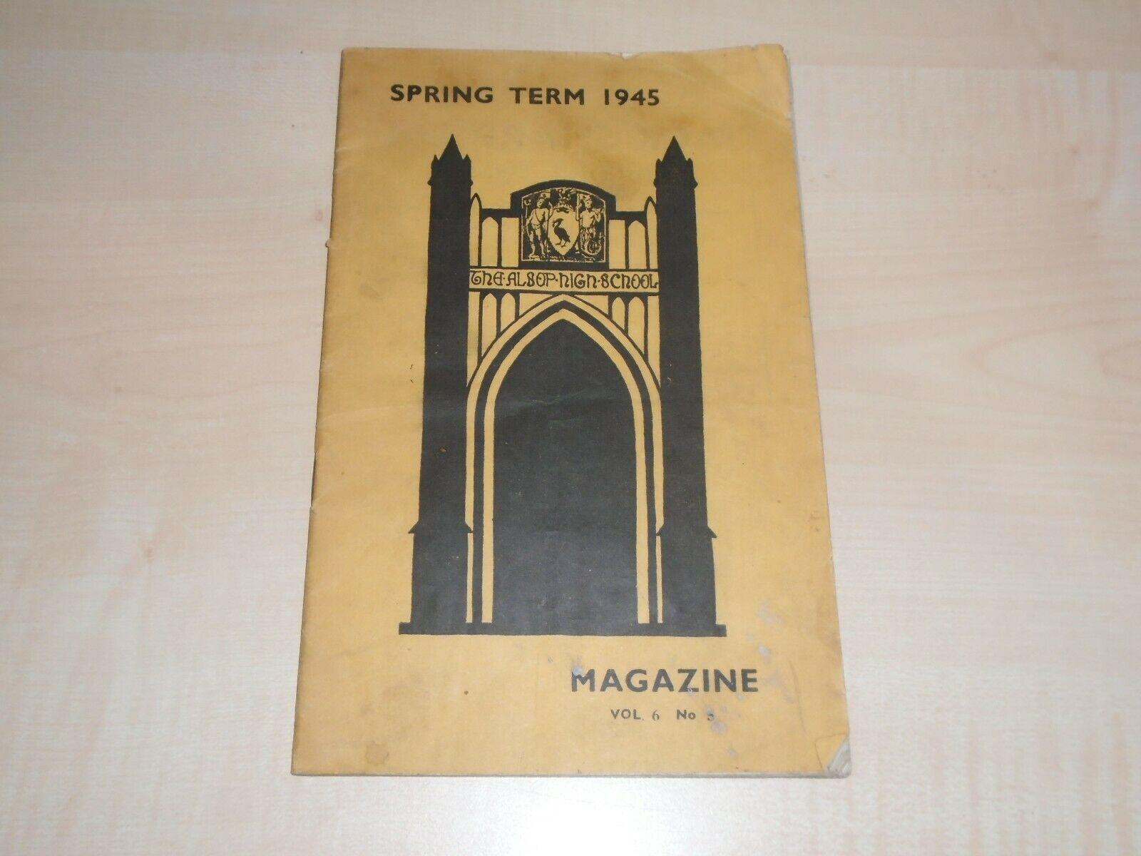 Liverpool Alsop High School Magazine, March 1945 including Arnhem casulties (collection P. Reinders)