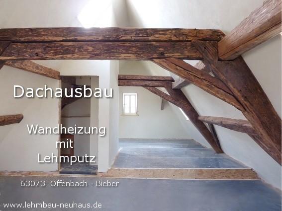 Dachausbau mit Lehmputz und Wandheizung 63073 Offenbach Bieber