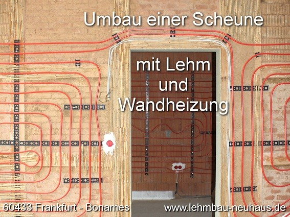 Lehmputz mit Wandheizung in Frankfurt Bonames - Lehmbau und Fachwerksanierung mit Lehm und Kalkputz verputzen