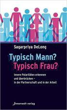 Das Buch von Sagarpriya Delong - Typisch Mann Typische Frau
