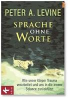 Das Buch von Peter Levine - Sprache ohne Worte