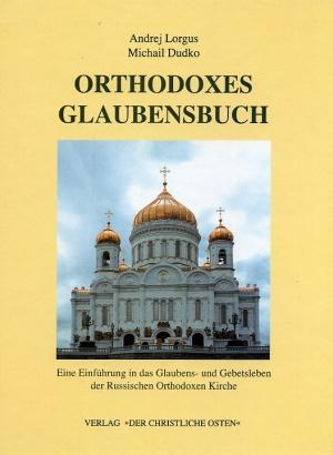 Orthodoxes Glaubensbuch