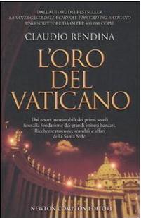 Potrebbe essere utile anche la lettura di questo libro: L'oro del Vaticano