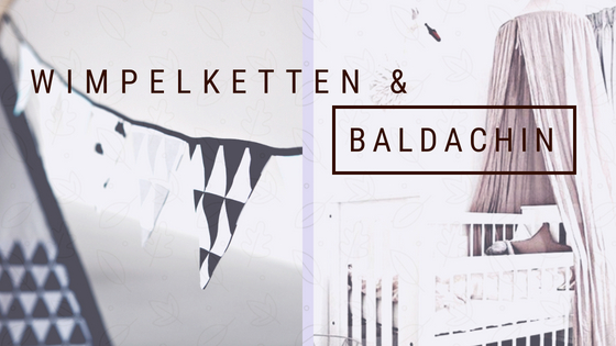 Wimpelketten & Baldachin