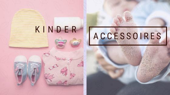Kinder Accessoires