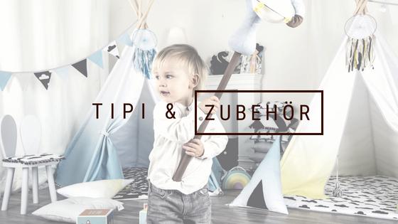 Tipi & Zubehör