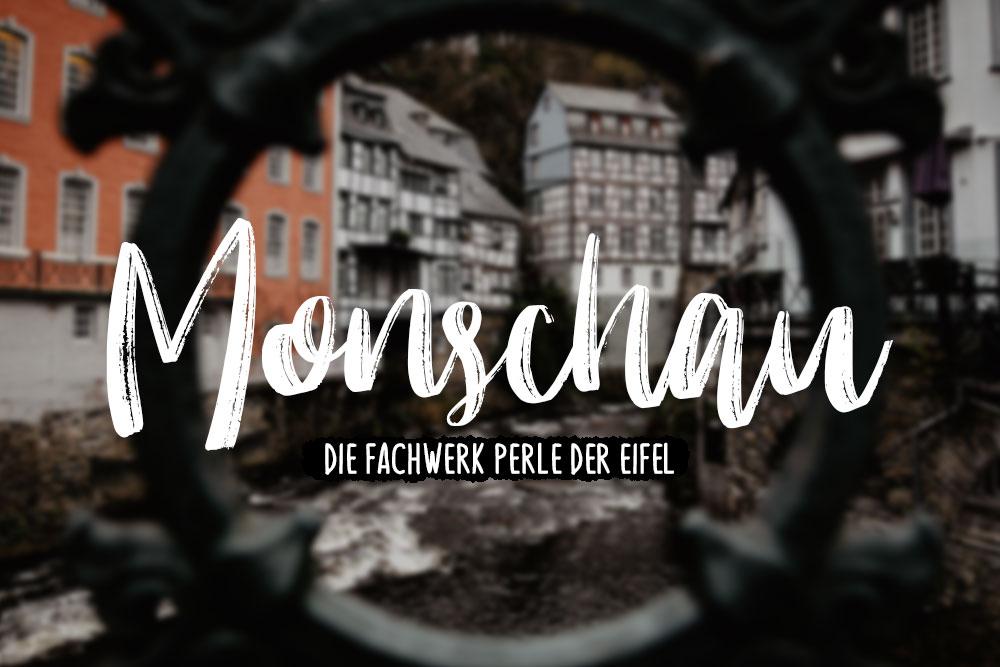 Ein Tag in Monschau - Die Perle der Eifel