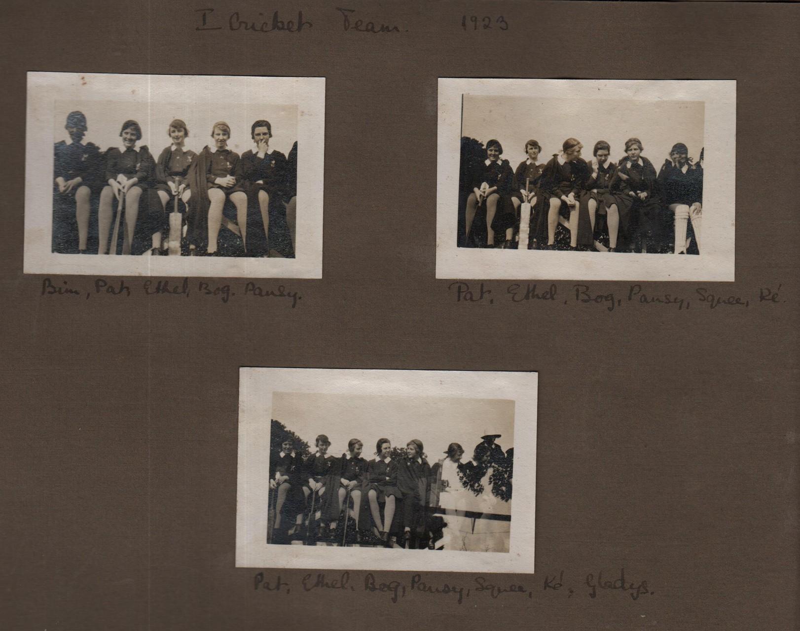 1st Cricket Team 1923: Bim. Pat, Ethel, Bog, Pansy; Pat, Ethel, Bog, Pansy, Squee, Ke; Pat, Ethel, Bog, Pansy, Squee, Ke, Gladys
