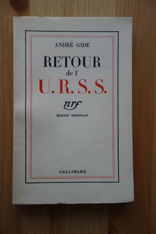 André Gide,  Retour de l'U.R.S.S., Gallimard, 1937, édition originale, livre rare.