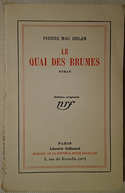 Pierre Mac Orlan, Le Quai des brumes, NRF, 1927, livre rare, édition originale