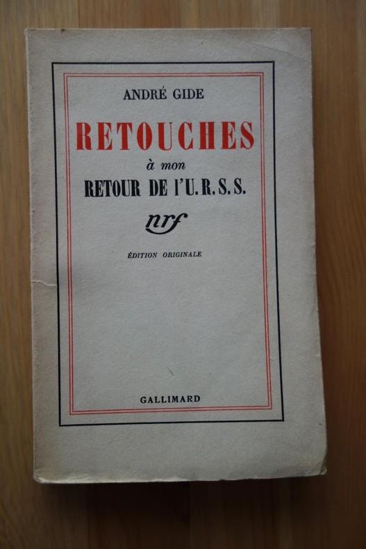 André Gide,  Retouches à mon retour de l'U.R.S.S., Gallimard, 1937, édition originale, livre rare.