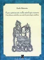 Il pre-patriarcato nella mitologia sumera di Paola Palmiotto