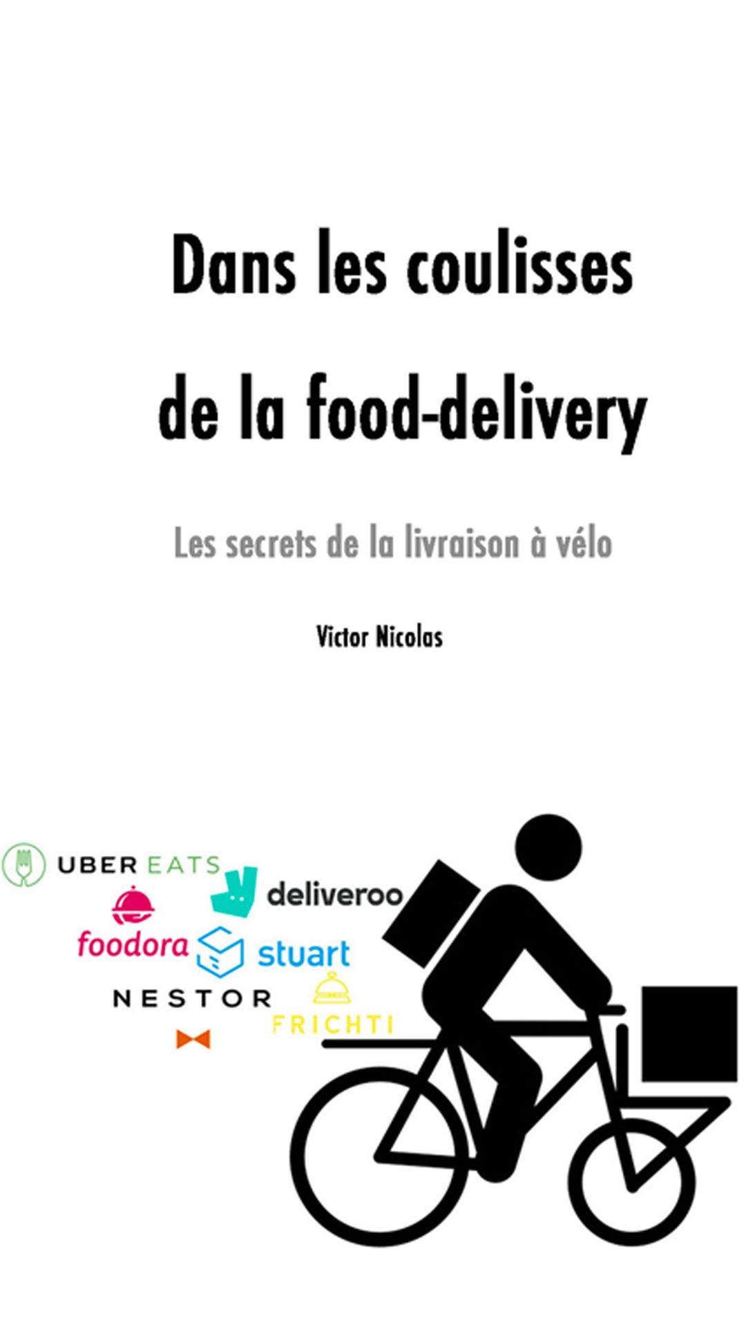 """Chiffre d'affaires, salaires et galères, l'e-book """"Dans les coulisses de la food-delivery"""" dévoile les dessous des courses"""