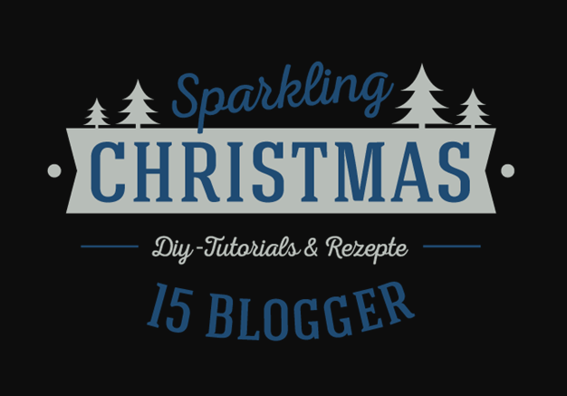 Bild: sparkling Christmas - eine Bloggerparade und kostenloses E-Book mit schönen DIY Ideen und Rezepten von 15 Bloggern