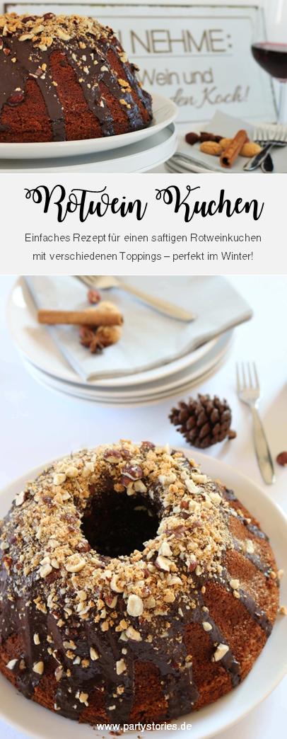 Bild: Rotwein Kuchen Rezept, dieser saftige und leckere Kuchen mit Rotwein für Herbst und Winter ist super einfach zu backen; perfekter Kuchen für Advent, Weihnachten und Silvester, gefunden auf www.partystories.de