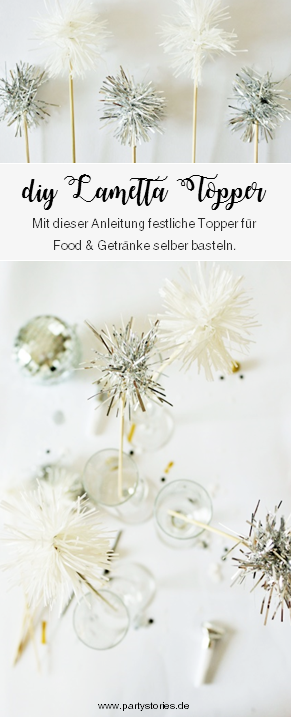 DIY Silvester Deko Idee mit Lametta: Mit dieser Anleitung kreative Topper für Food und Kuchen oder Cocktailstäbchen aus Lametta selber machen // gefunden auf www.partystories.de // #silvester #diydeko #lametta #caketopper #drinkstirrer #partydeko