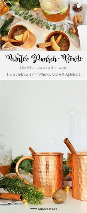 Rezept für eine Winter Punsch-Bowle mit Whisky, Cidre Apfelwein, Apfelsaft & Ahornsirup – so einfach geht eine winterliche Punsch Bowle als Drink oder Aperitif für eine Party im Advent o. an Weihnachten / partystories.de  / #Bowle #Rezept #Advent #Whisky