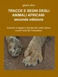 Tracce e segni degli animali africani