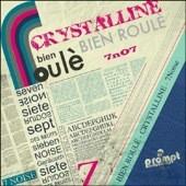 Bien Roule / Crystalline EP