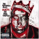 The Notorious BIG  『Duets:  The Final Chapter 』( 2005)