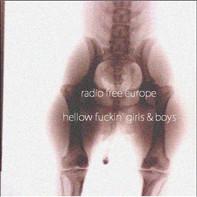 Radio Free Europe: hellow fuckin' girls & boys