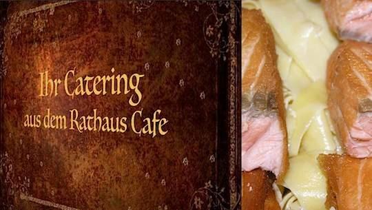 Catering aus dem Rathaus Cafe Usingen