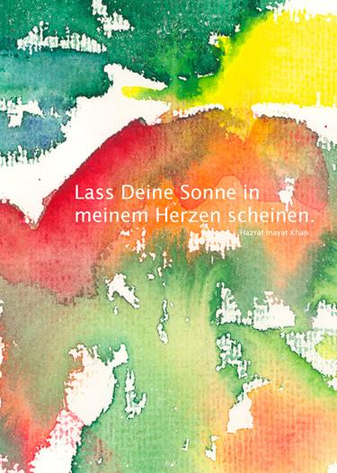 Lass Deine Sonne in meinem Herzen scheinen - Hazrat Inayat Khan  /  Aquarell und Design: Ute Andresen