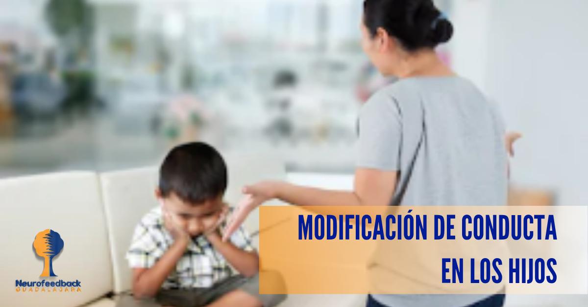 Modificación de conducta en los hijos