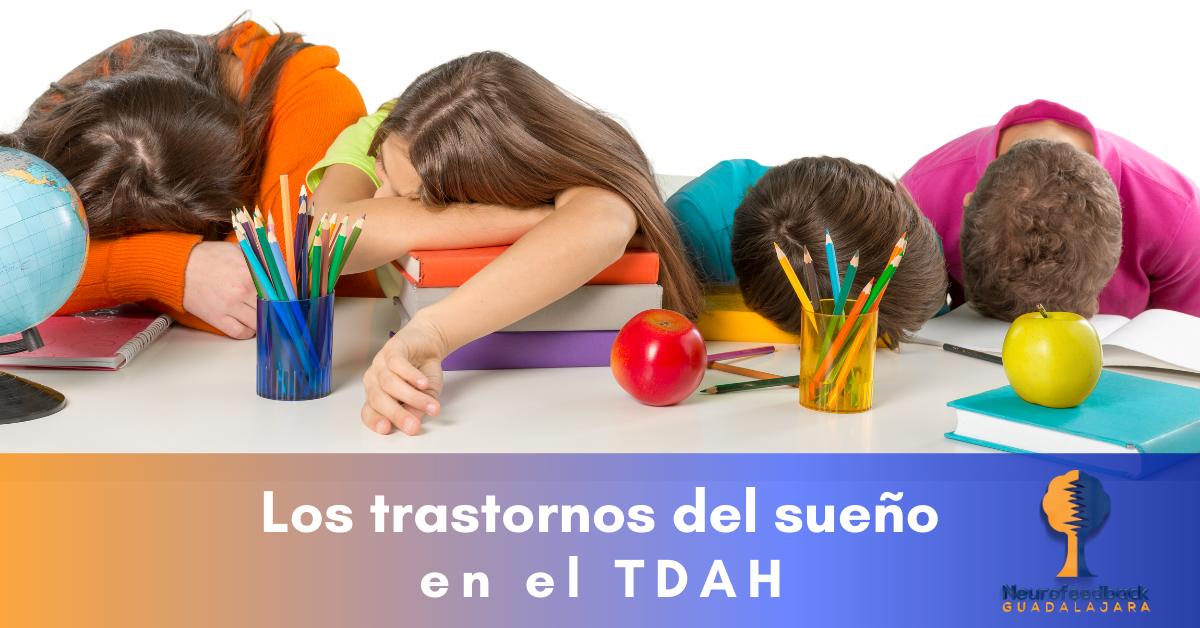 Los trastornos de sueño en el TDAH