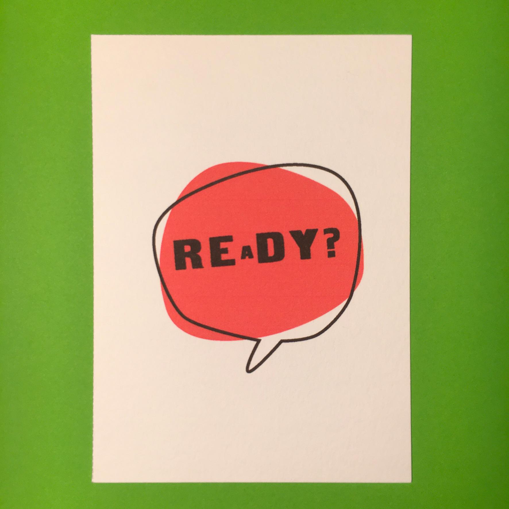 """""""Color Moods REaDY?"""" Tirage numérique sur papier aquarelle / 2,50€ pièce hors fdp / 4 derniers exemplaires!"""