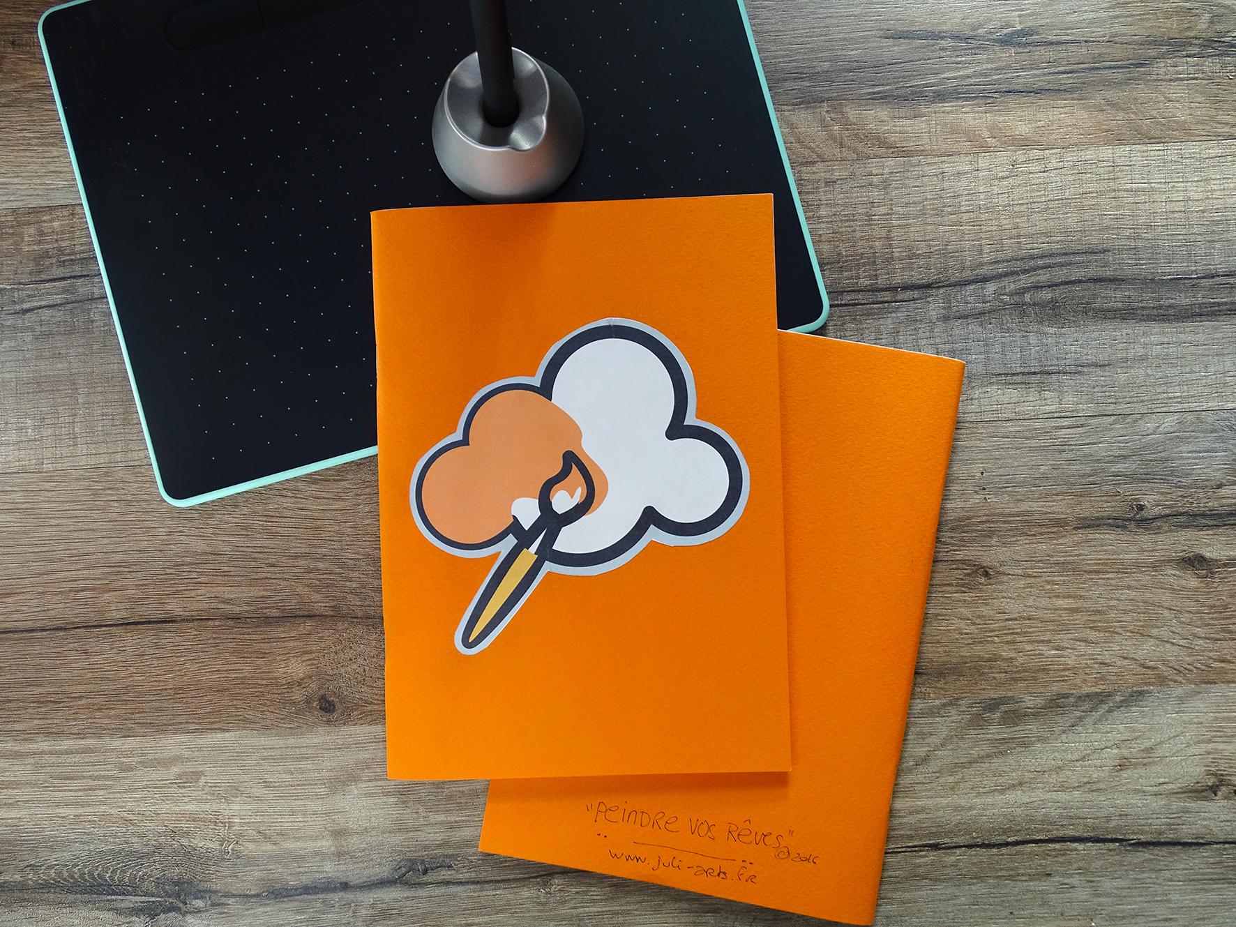 """""""Peindre vos rêves"""" Carnet A5 Orange / 8€ pièce hors fdp / 2 derniers exemplaires!"""