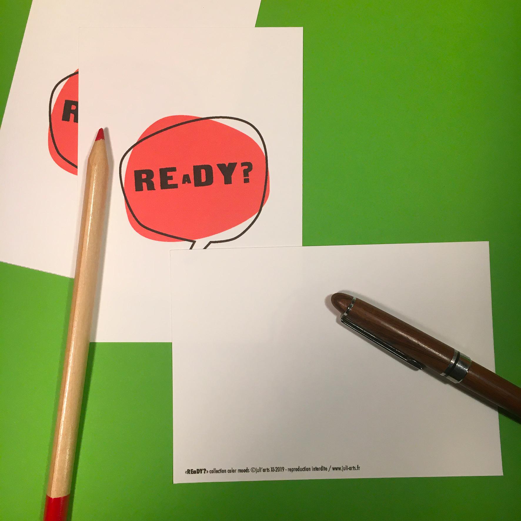 """""""Color Moods REaDY?"""" Carte  10x14 cm + enveloppe blanche / 2,50€ pièce hors fdp / 4 derniers exemplaires!"""