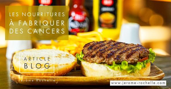 Les nourritures à fabriquer des cancers