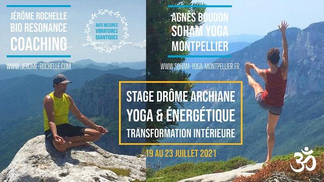 Stage Yoga & Energétique - Transformation Intérieure - Archiane Drôme 19 au 23 Juillet 2021 - Agnès Boudon & Jérôme Rochelle