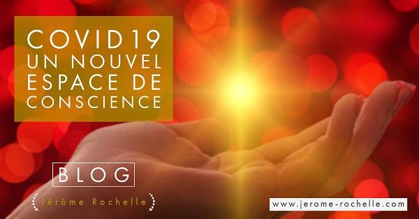 Covid-19 un Nouvel Espace de Conscience