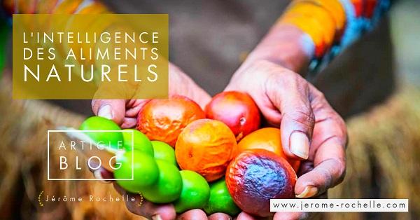 L'intelligence des aliments naturels