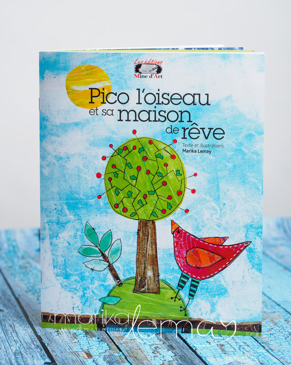 The children's book « Pico l'oiseau et sa maison de rêve »