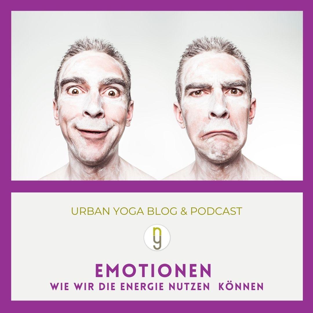 Emotionen - wie wir die Energie nutzen können
