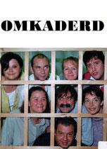 2001 - Omkaderd