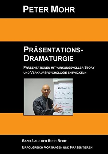 PETER MOHR - Präsentations-Dramaturgie