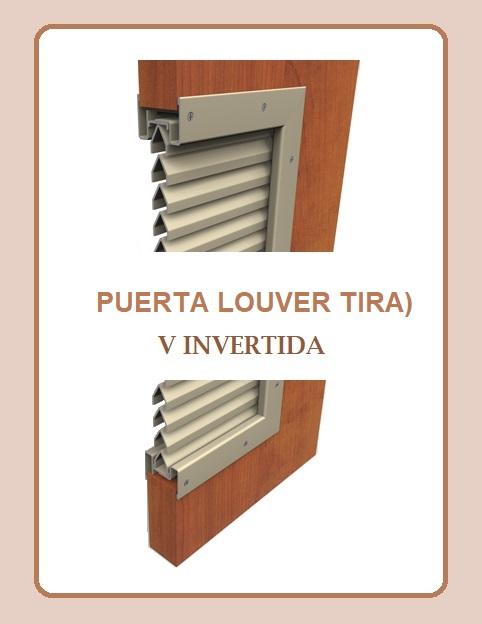 PUERTA LOUVER (TIRA) MODELOSRECTA - JOTA -  Z - V INVERTIDA - Z a 90° - D - L a 30°  PARA PUERTA
