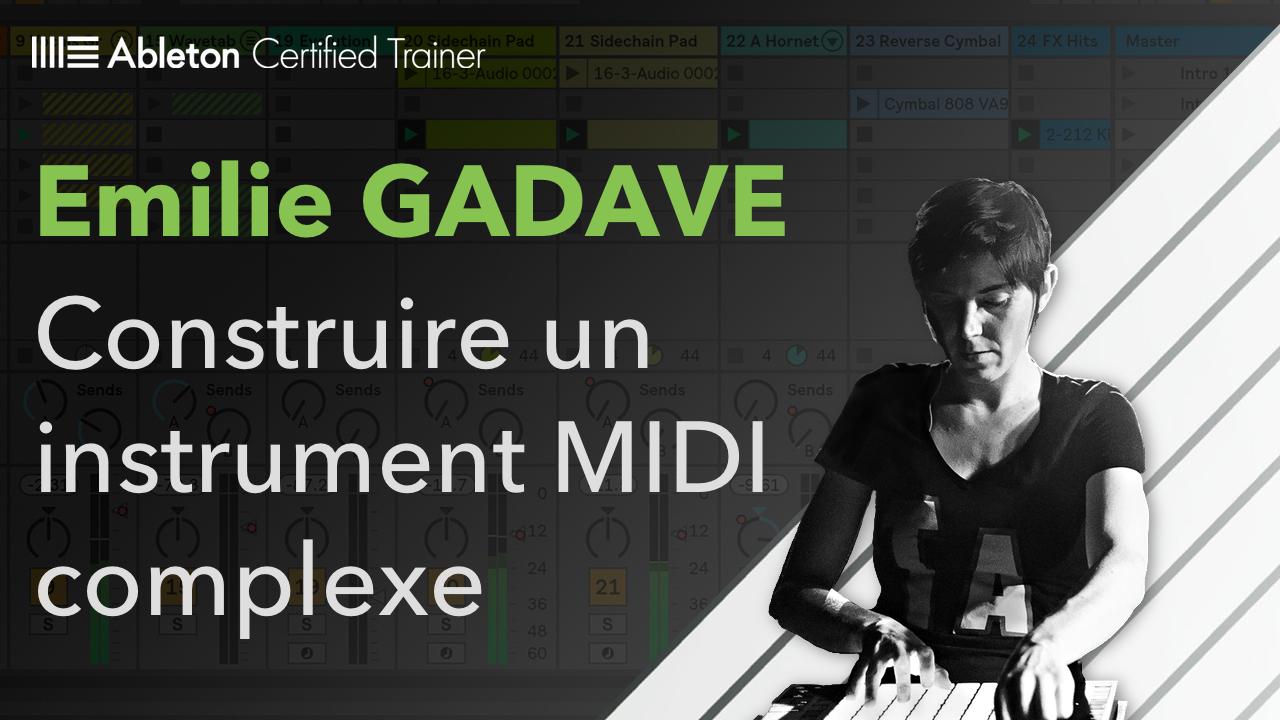 Construire un instrument MIDI complexe + Instrument Live à télécharger